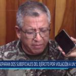 Chiclayo: Separan dos suboficiales del ejército por violación a un subteniente