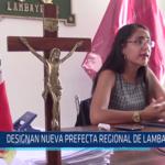 Chiclayo: Designan nueva Prefecta Regional de Lambayeque