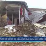 Chiclayo: Casona con más de 400 años de antigüedad se derrumba en Lambayeque