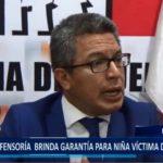 Piura: Defensoría del Pueblo brindará garantías para menor víctima de violación