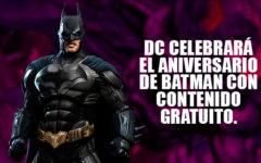 DC Celebrará el aniversario de Batman con contenido gratuito para su streaming
