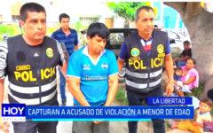 Policía Nacional capturan a acusado de violación a menor de edad