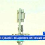 Caso bloqueadores: Inicia juicio oral contra Daniel Marcelo