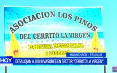 """Trujillo: Desalojan a 200 invasores en sector """"Cerrito La Virgen"""""""