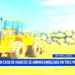En caso de huaicos se abrirá enrocado de Buenos Aires en tres puntos