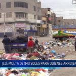 Chiclayo: JLO: Multa de 840  soles para quienes arrojen basura