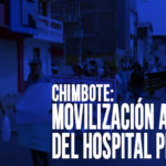 Chimbote: Movilización a favor del Hospital Progreso
