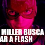 """Ezra Miller y Grant Morrison en camino para salvar """"Flash"""""""