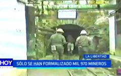 Minería informal: Sólo se han formalizado mil 970 mineros