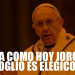 Un día como hoy Jorge Mario Bergoglio es elegido como Papa