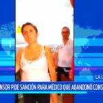 Chepén: Defensor del Pueblo pide sanción para médico que abandonó consultorio