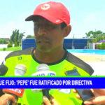 Mannucci: 'Pepe' fue ratificado por directiva carlista