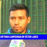Sport Cocoliso: Martín Caballero volvió para campeonar en Víctor Larco