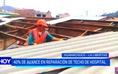 La Libertad: 40% de avance en reparación de techo de hospital