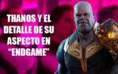 """El detalle del aspecto de Thanos en """"Avenders: Endgame"""""""