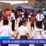 Chiclayo: 300 mil alumnos participaran de simulacro escolar
