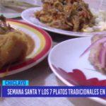Chiclayo: Semana santa y los 7 platos tradicionales en Lambayeque