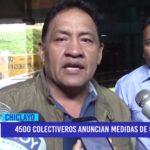 Chiclayo: 4500 colectiveros anuncian medidas de protesta