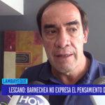"""Chiclayo: Lescano: """"Barnechea no expresa el pensamiento del partido"""""""