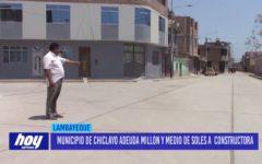 Chiclayo: Municipio de Chiclayo adeuda millón y medio de soles a constructora