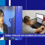 Chiclayo: Fraude en examen de docentes