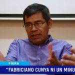 """Piura: """"Fabriciano Cunya ni un minuto más"""""""