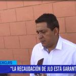 Chiclayo: La recaudación de JLO está garantizada