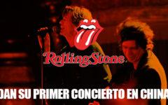 The Rolling Stones dan su primer concierto en China