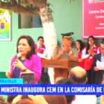 Gloria Montenegro: Ministra inaugura CEM en la comisaría de Laredo