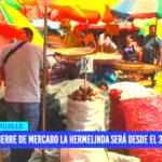Mercado La Hermelinda será cerrado por arrojar basura