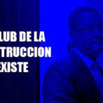 """Barata confirmó existencia del """"Club de la Construcción"""""""