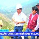 Julcán: carretera unirá Huaso y Calamarca