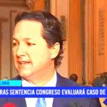 Salaverry: tras sentencia Congreso evaluará caso Donayre