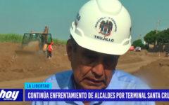 Continúa enfrentamiento de alcaldes por terminal Santa Cruz