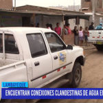 Chiclayo: Encuentran conexiones clandestinas de agua en P.J. San Pablo