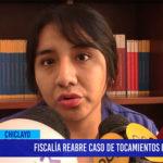 Chiclayo: Fiscalía reabre caso de tocamientos indebidos