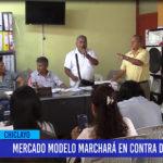 Chiclayo: Mercado Modelo marchara en contra del alcalde
