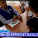Chiclayo: Ordenan a Google retirar datos de víctima de violación a la intimidad