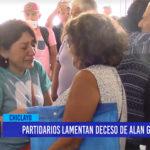 Chiclayo: Partidarios lamentan deceso de Alan García