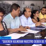 """Chiclayo: """"Quieren vulnerar nuestro deber de fiscalización"""""""