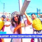 Salaverry: alistan escenificación por Semana Santa