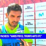 """Germán Pacheco:"""" Vamos por el triunfo ante UTC"""""""