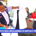 UTES 6 niega irregularidades en hospitales periféricos