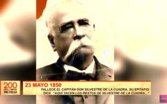 200 años de libertad: En 1850 falleció el Capitán don Silvestre de la Cuadra