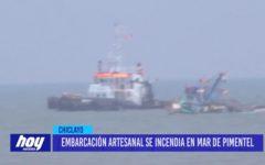 Chiclayo: Embarcación artesanal se incendia en mar de Pimentel