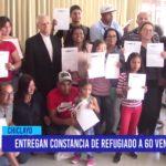 Chiclayo: Entregan constancia de refugiado a 60 venezolanos