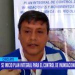 Chiclayo: Se inicio plan integral para el control de inundaciones en río Olmos