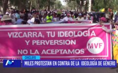 Chiclayo: Miles protestan en contra de la ideología de género