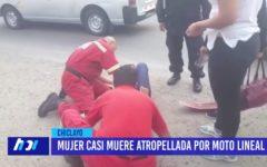Chiclayo: Mujer casi muere atropellada por moto lineal