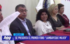 "Chiclayo: Se presenta el primer foro ""Lambayeque Mujer"""